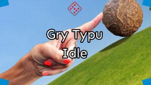 Gry typu Idle